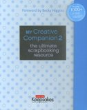 My Creative Companion 2 by Becky Higgins